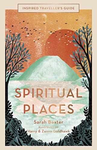 Spiritual Places (Inspired Traveller's Guides)