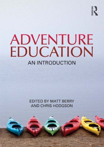 Adventure Education: An Introduction...