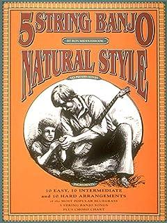 5 String Banjo, Natural Style: Banjo Solo