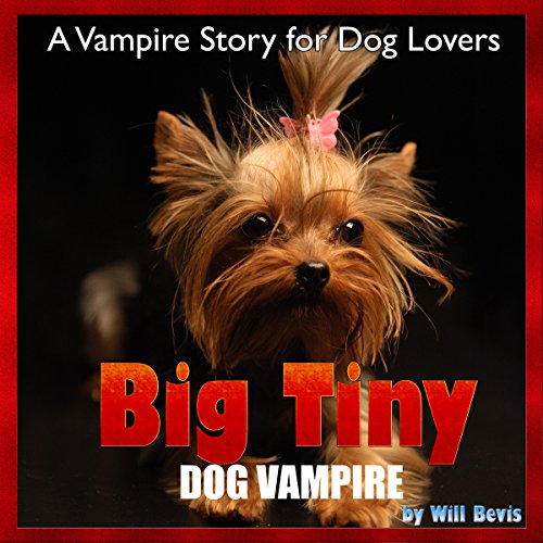 Big Tiny - Dog Vampire audiobook cover art