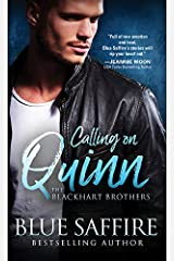 Calling on Quinn: A Steamy Interracial Romance Between a Self Assured Woman and the Investigator Tasked with Protecting Her (The Blackhart Brothers Book 1) Kindle Edition