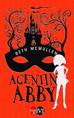 Agentin Abby: Roman (German Edition)