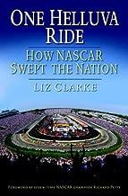 One Helluva Ride: How NASCAR Swept the Nation