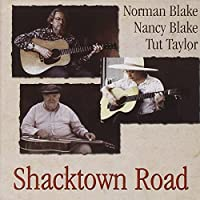 Shacktown Road by Norman Blake (2007-01-23)