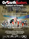 GrowthBusters: Hooked on Growth - Final Cut