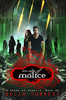 A Shade of Vampire 66: An Edge of Malice by [Bella Forrest]