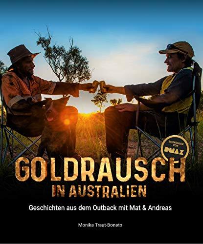 Goldrausch in Australien: Geschichten aus dem Outback mit Mat & Andreas