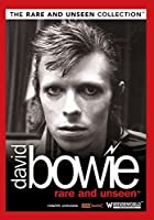 Rare and Unseen: David Bowie [Import anglais]