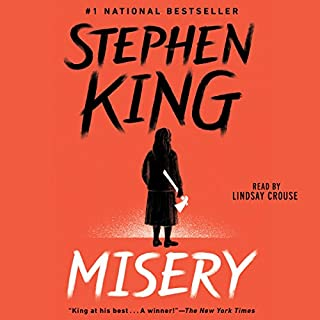 Misery                   By:                                                                                                                                 Stephen King                               Narrated by:                                                                                                                                 Lindsay Crouse                      Length: 12 hrs and 21 mins     3,239 ratings     Overall 4.8