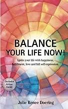 Balance Your Life Now!