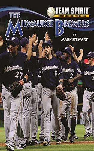 The Milwaukee Brewers: Baseball (Team Spirit ) (English Edition)