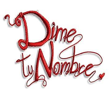 Dime Tu Nombre (feat. Michelle Leclercq)