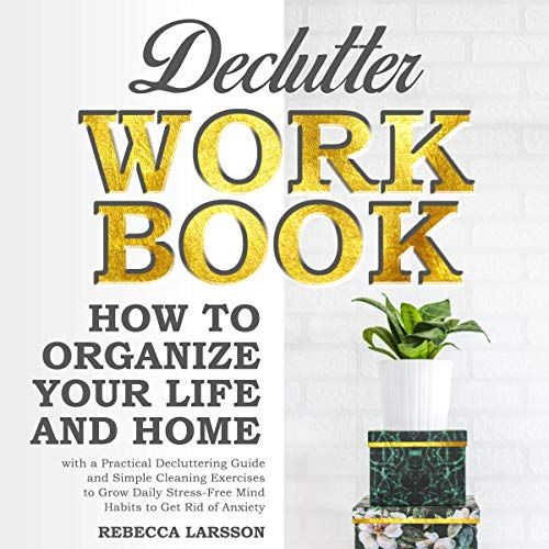 Declutter Workbook Audiobook By Rebecca Larsson cover art
