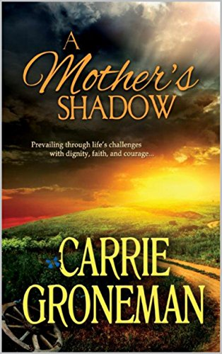 Book: A Mother's Shadow by Carrie Groneman