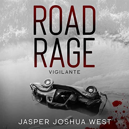 The Road Rage Vigilante cover art