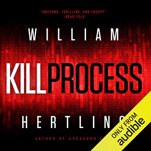 Kill Process Audiobook By William Hertling cover art