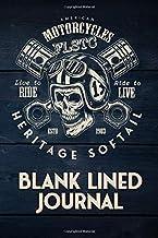 FLSTC Heritage Softail Motorcycle Maintenance Blank Lined Journal: American Motorcycle Harley Davidson  FLSTC Heritage Softail motorcycle,  Live To ... Biker Gear, 114 Pages Blank Lined Journal