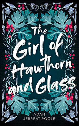 The Girl of Hawthorn and Glass Book Cover