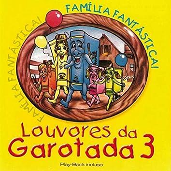Louvores da Garotada 3 : Família Fantástica !