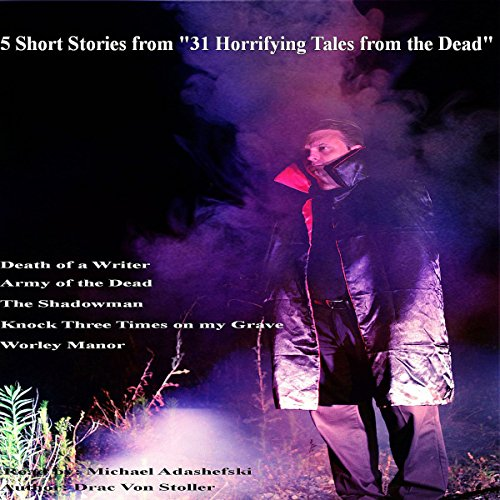 5 Short Stories from '31 Horrifying Tales from the Dead', Including Death of a Writer cover art
