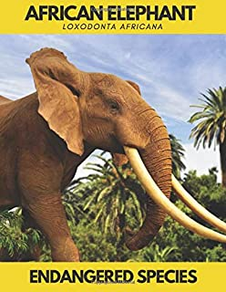 African Elephant (Loxodonta africana): Endangered Species.Save the Animals.Lined Notebook Journal