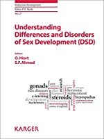 Understanding Differences and Disorders of Sex Development Dsd (Endocrine Development)