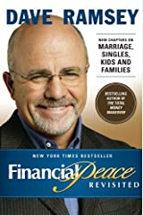 Financial Peace Revisited: New Chapters on Marriage, Singles, Kids and Families Kindle Edition