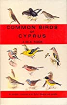Common birds of Cyprus: A concise, simple and fully illustrated guide