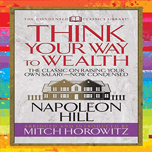 Think Your Way to Wealth (Condensed Classics) Titelbild