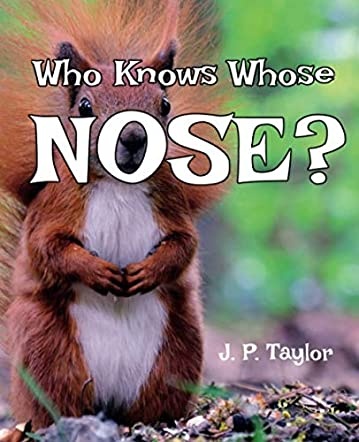 Who Knows Whose Nose?
