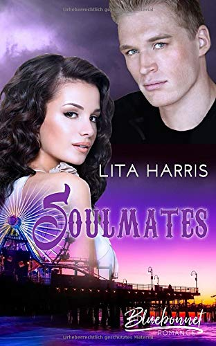 Soulmates (Bluebonnet Romance, Band 5)