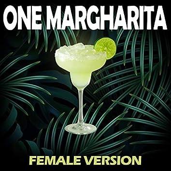 One Margarita