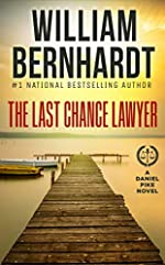 The Last Chance Lawyer (Daniel Pike Legal Thriller Series Book 1)
