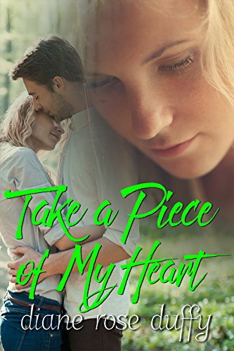 Book: Take a Piece of My Heart by Diane Rose Duffy