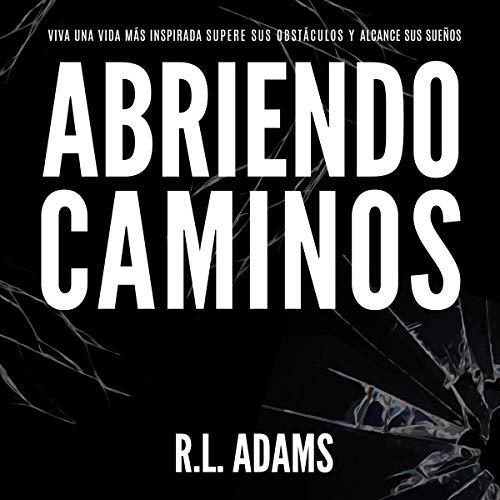 Abriendo Caminos  By  cover art
