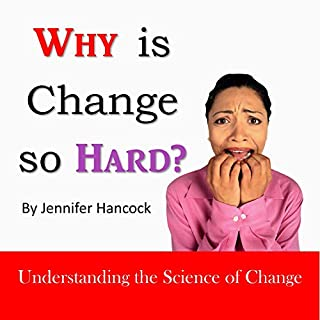Why Is Change so Hard? cover art
