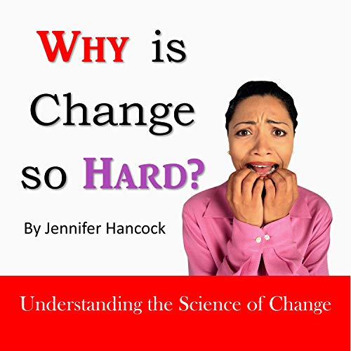 Why Is Change so Hard?  By  cover art