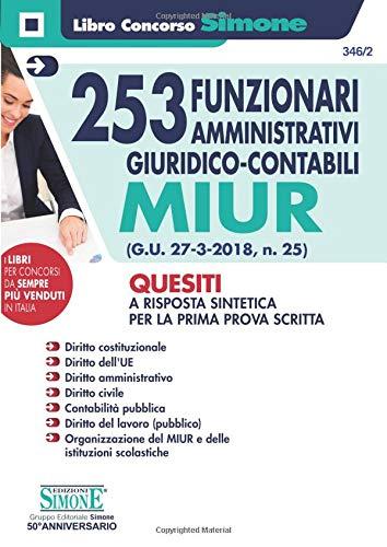 253 Funzionari Amministrativi Giuridico-Contabili MIUR - Quesiti a risposta sintetica per la prima prova scritta