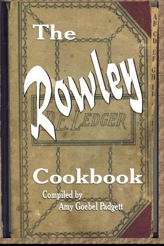The Rowley Cookbook: Depression Era Cooking