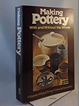 Making Pottery With & Without the Wheel