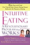 Intuitive Eating by Evelyn Tribole (2012-08-07)