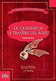 Le Quidditch à travers les âges - Quidditch through the ages