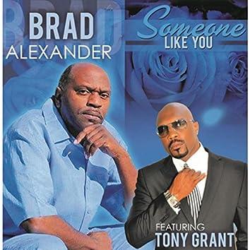 Someone Like You (feat. Tony Grant)