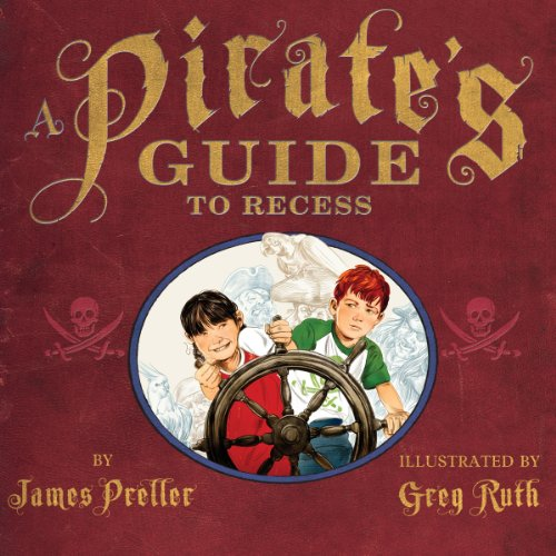 A Pirate's Guide to Recess audiobook cover art