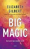 Big magic: de kunst van creatief leven