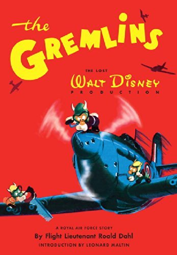 The Gremlins by Artists and Writers Guild (Artist), The Disney Studios (Artist), Roald Dahl (12-Sep-2006) Hardcover