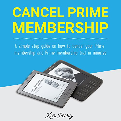 Cancel Prime Membership audiobook cover art