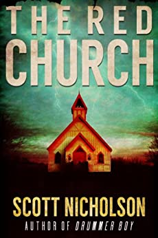 The Red Church: A Supernatural Thriller (Sheriff Littlefield Books Book 1) by [Scott Nicholson]