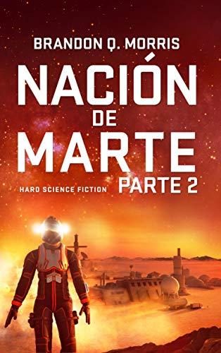 Nación de Marte 2 de Brandon Q. Morris