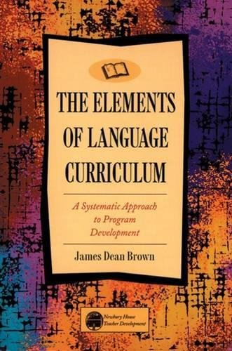 The Elements of Language Curriculum: A Systematic...